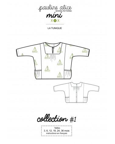 Tunique, Collection Mini